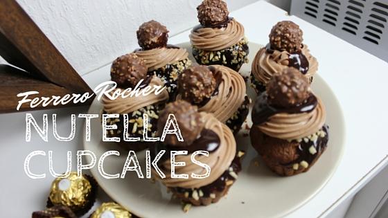 Ferrero Rocher Nutella Cupcakes